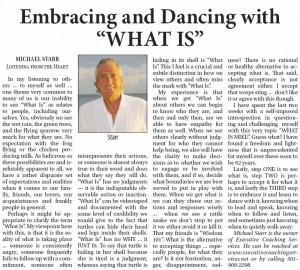 "Embracing and Dancing With ""What Is"""